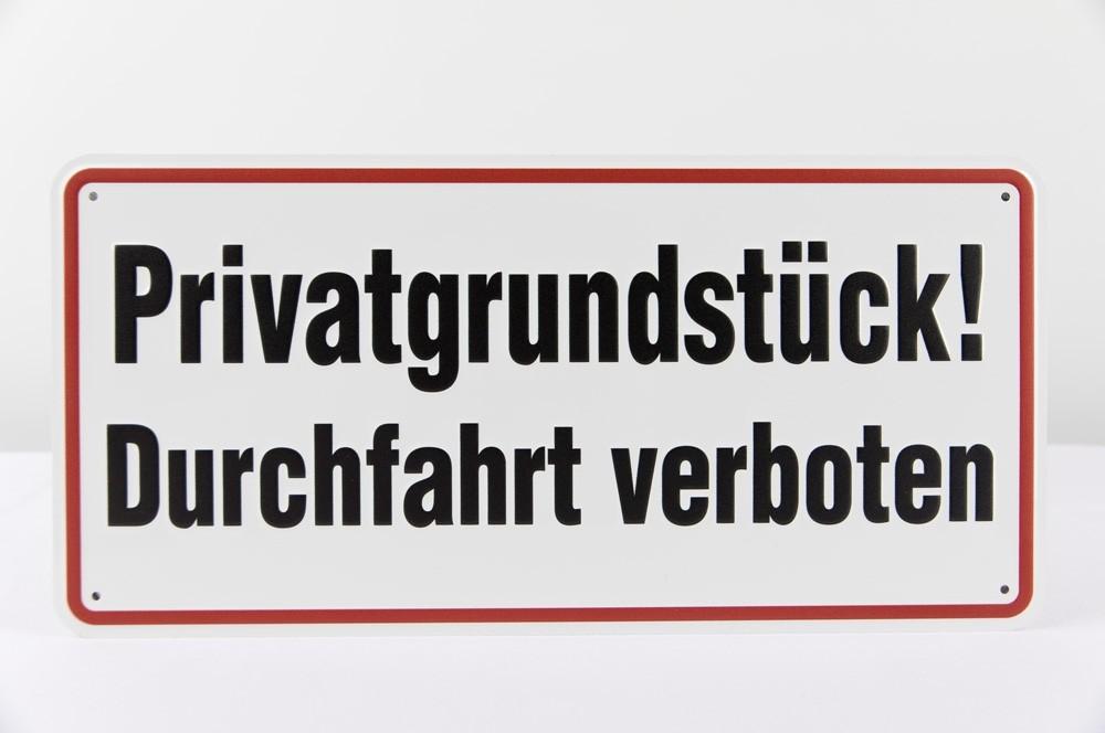"""""""Privatgrundstück! Durchfahrt verboten"""" Aluminium geprägt - 170 x 350 mm"""